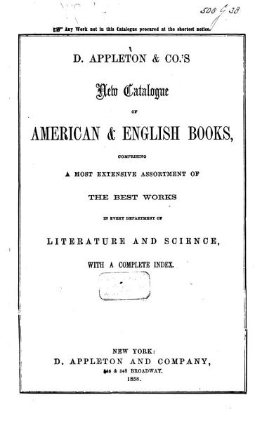 Download D  Appleton   Co s New Catalogue of American   English Books Book