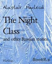 The Night Class: and other Russian stories