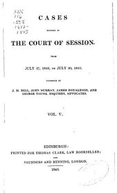Session Cases: Cases Decided in the Court of Session, and Also in the Court of Justiciary and House of Lords