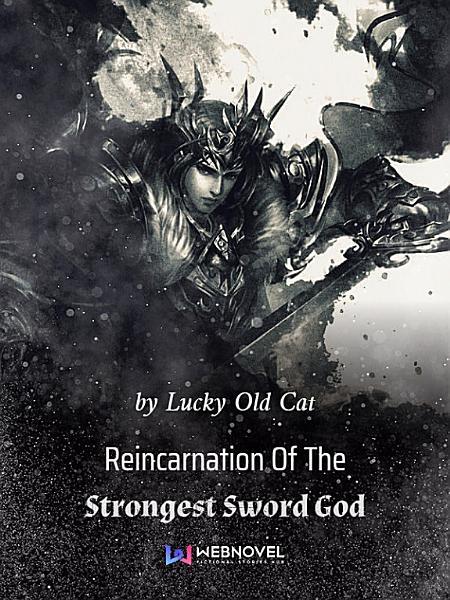 Download Reincarnation Of The Strongest Sword God 4 Anthology Book