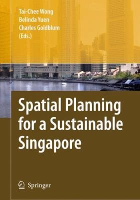 Spatial Planning for a Sustainable Singapore PDF