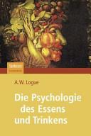 Die Psychologie des Essens und Trinkens PDF