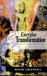 Energies Of Transformation Book PDF