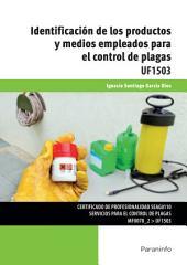 UF1503 - Identificación de los productos y medios empleados para el control de plagas