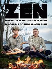 ZEN og kunsten at vedligeholde en Surdej: En bagebog af Niels og Carl Plum