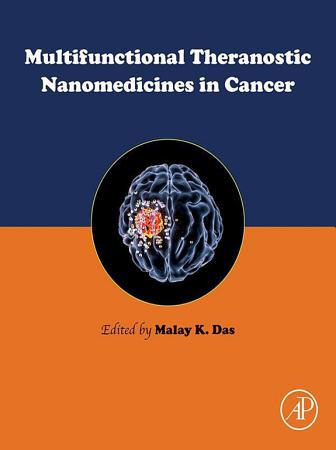 Multifunctional Theranostic Nanomedicines in Cancer PDF