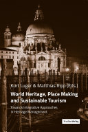 World Heritage, Place Making and Sustainable Tourism