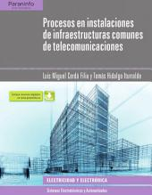 Procesos en instalaciones infraestructuras comunes de telecomunicaciones