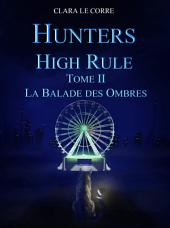Hunters High Rule