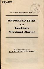 Vocational Division Leaflet No. 9: Opportunities in the United States Merchant Marine
