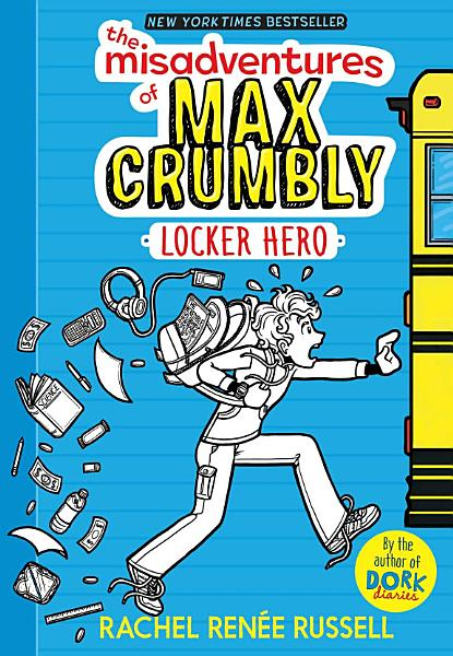 Download The Misadventures of Max Crumbly 1 Book