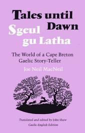 Tales Until Dawn: The World of a Cape Breton Gaelic Story-Teller
