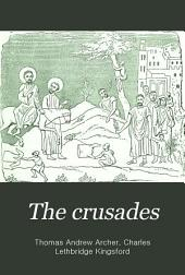 The Crusades: The Story of the Latin Kingdom of Jerusalem