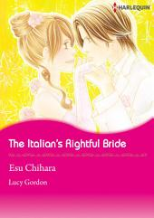 The Italian's Rightful Bride: Harlequin Comics