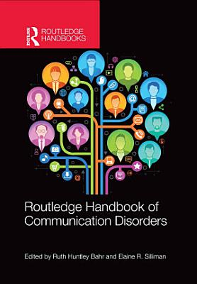 Routledge Handbook of Communication Disorders PDF