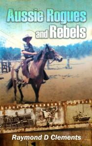 Aussie Rogues and Rebels Book