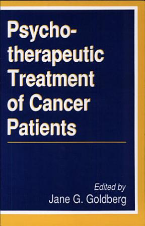 The Psychotherapeutic Treatment of Cancer Patients PDF