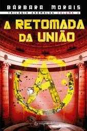 A retomada da União -