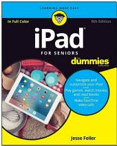 iPad For Seniors For Dummies: Edition 9