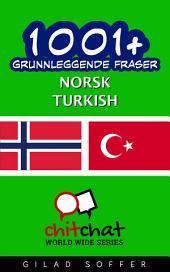 1001+ grunnleggende fraser norsk - Turkish