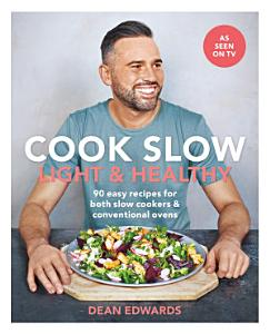 Cook Slow  Light   Healthy Book