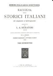 Rerum italicarum scriptores: raccolta degli storici italiani dal cinquecento al millecinquecento. 1842