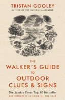 The Walker's Guide to Outdoor Clues and Signs