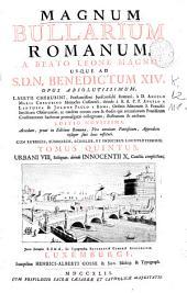 Magnum Bullarium romanum a Beato Leone Magno usque ad S.D.N. Benedictum XIV: opus absolutissimum Laertii Cherubini ... à D. Angelo Maria Cherubino ... cura & studio ... ; tomus quintus