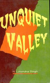 The Unquiet Valley: Society, Economy, and Politics of Manipur (1891-1950)