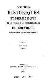 Documens historiques et généalogiques sur les familles et les hommes remarquables du Rouergue [by H. de Barrau].