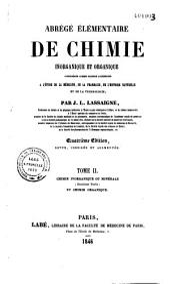 Abrégé élémentaire de chimie inorganique et organique considérée comme science accessoire à l'étude de la médecine, de la pharmacie, de l'histoire naturelle et de la technologie