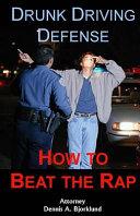 Drunk Driving Defense