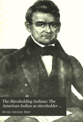 The Slaveholding Indians: The American Indian as slaveholder and secessionist