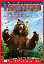 I Survived the Attack of the Grizzlies, 1967 (I Survived #17)
