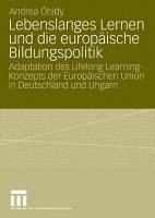 Lebenslanges Lernen und die europ  ische Bildungspolitik PDF
