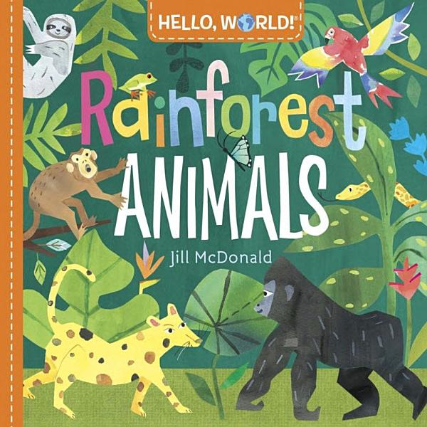 Download Hello  World  Rainforest Animals Book
