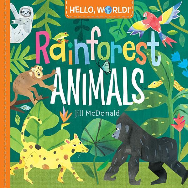 Download Hello  World  Rainforest Animals Book