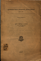 Laws Relating to Schools, Passed at 1917 Session of the General Assembly