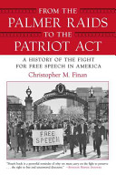 From the Palmer Raids to the Patriot Act PDF