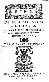 Rime di Lodovico Ariosto. Satire del medesimo con i suo argomenti