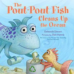 The Pout Pout Fish Cleans Up The Ocean Book PDF
