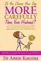 Do You Choose Your Dog More Carefully Than Your Husband  PDF