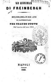 Le miniere di Freinbergh melodramma in due atti [poesia del signor Emmanuele Bidera