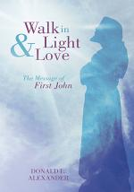 Walk in Light and Love