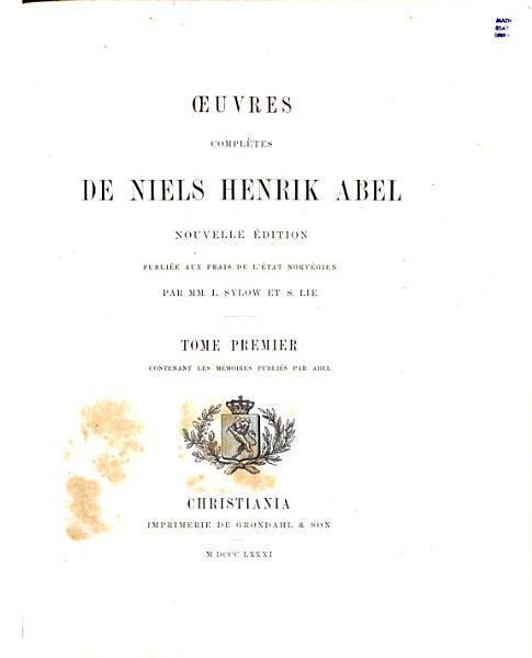 Download OEuvres Completes de Niels Henrik Abel Book