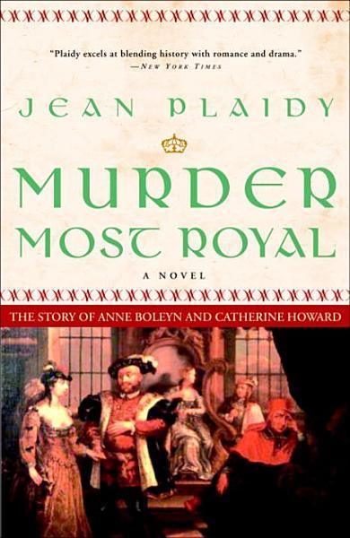 Download Murder Most Royal Book