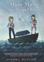 Mary Mae and the Gospel Truth