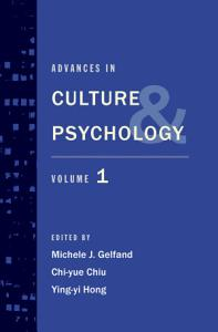 Advances in Culture and Psychology Volume 1 Book