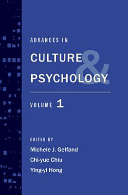 Advances in Culture and Psychology Volume 1 PDF