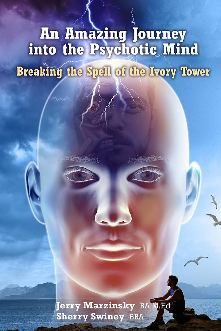 AN AMAZING JOURNEY INTO THE PSYCHOTIC MIND - BREAKING THE SPELL OF THE IVORY TOWER